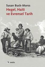 Hegel, Haiti ve Evrensel Tarih
