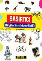 Şaşırtıcı Bilgiler Ansiklopedisi 2