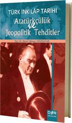 Türk İnkılap Tarihi Atatürkçülük ve Jeopolitik Tehditler