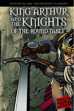 Cap:Graphic Revolve:King Arthur & The Knights -Pb