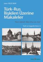 Türk-Rus İlişkileri Üzerine Makaleler