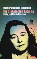 İki Diktatörlük Hakkında - Stalin ve Hitler'in Mahkumu