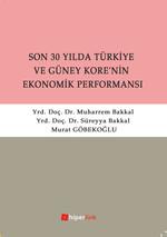 Son 30 Yılda Türkiye ve Güney Kore'nin Ekonomik Performansı