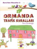 Duru'dan Masallar 2 - Ormanda Trafik Kuralları