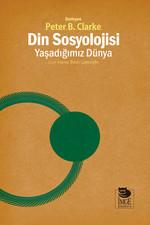 Din Sosyolojisi Yaşadığımız Dünya