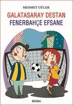 Galatasaray Destan - Fenerbahçe Efsane
