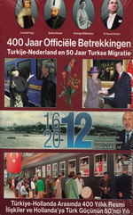 Türkiye - Hollanda Arasında 400 Yıllık Resmi İlişkiler