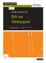 Grafik Tasarımında Dil ve Yaklaşım