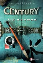 Century IV - İlk Kaynak