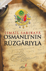 Osmanlı'nın Rüzgarıyla
