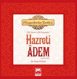 Hazreti Adem - Peygamberler Tarihi 1