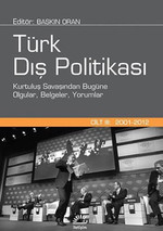 Türk Dış Politikası-Cilt 3 (2001-20