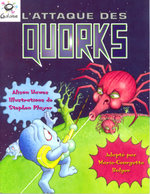 Hein Galaxie Readers: L-attaque des Quorks