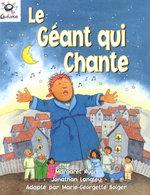 Hein Galaxie Readers: Le Geant Qui Chante