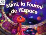 Hein Galaxie Readers: Mimi, la Fourmi de l-Espace