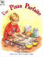 Hein Galaxie Readers: Une Pizza Parfaite