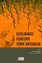 Uluslararası İlişkilerde Teorik Tartışmalar