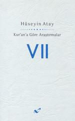 Kur'an'a Göre Araştırmalar VII