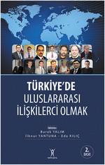 Türkiye'de Uluslararası İlişkilerci Olmak