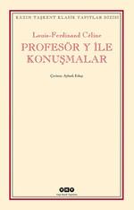 Profesör Y ile Konuşmalar
