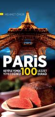 Paris Keyifle Yemek Yiyeceğiniz 100 Lezzet Durağı