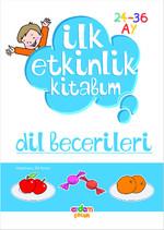İlk Etkinlik Kitabım - Dil Becerileri
