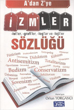 A'dan Z'ye İzmler Sözlüğü