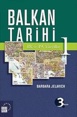 Balkan Tarihi 1: 18. ve 19. Yüzyıllar