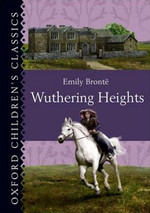 Oxford Children's Classics: Wuthering Heights