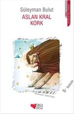 Aslan Kral Kork