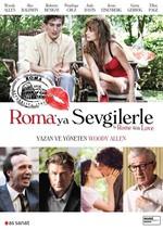 To Rome With Love - Roma'ya Sevgilerle
