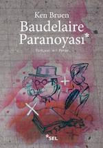 Baudelaire Paranoyası