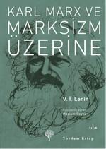 Karl Marx ve Marksizm Üzerine