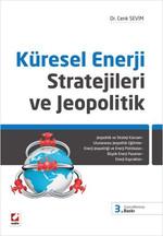 Küresel Enerji Stratejileri ve Jeopolitik