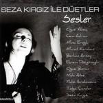 Seza Kırgız İle Düetler/Sesler