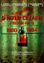 5 No'lu Cezaevi: 1980-1984