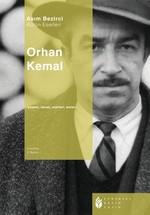 Orhan Kemal Hayatı, Sanat Anlayışı, Hikayeleri, Romanları, Oyunları, Röportajları, Anıları