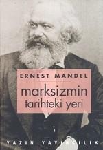 Marksizmin Tarihteki Yeri