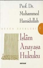 İslam Anayasa Hukuku Bütün Eserleri