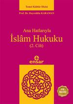 Anahatlarıyla İslam Hukuku (2. Cilt)