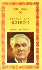 Thomas-Alva Edison(Hayatı ve İcatları)Ünlü Kişiler 5
