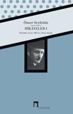 Ömer Seyfettin Bütün Eserleri Hikayeler 1