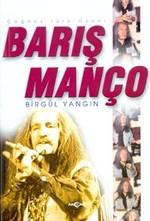 Çağdaş Türk Ozanı Barış Manço