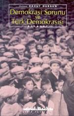 Demokrasi Sorunu ve Türk Demokrasisi