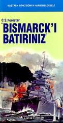 """""""Bismarck'ı Batırınız"""""""