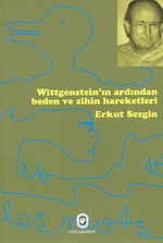Wittgenstein'ın Ardından Beden ve Zihin Hareketleri
