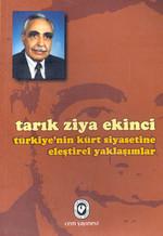 Türkiye'nin Kürt Siyasetine Eleştirel Yaklaşımlar