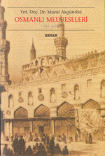 Osmanlı Medreseleri19. Asır