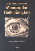 Türk Halk Kültüründe Memoratlar ve Halk İnançları