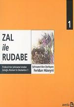 Zal ile Rudabe Firdevsi'nin Şehname'sinden Zaloğlu Rüstem'in Destanları 1